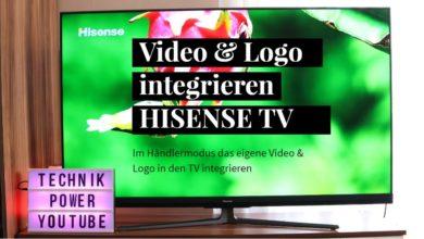 Bild von Video & Logo integrieren Hisense TV