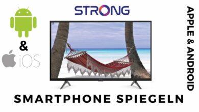 Bild von Apple & Android Handy auf Strong Fernseher Spiegeln
