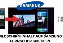 Bild von Apple Bildschirm Inhalt auf Samsung Fernseher spiegeln